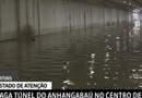 Chuvas: São Paulo em estado de atenção; túnel do Anhangabaú está alagado